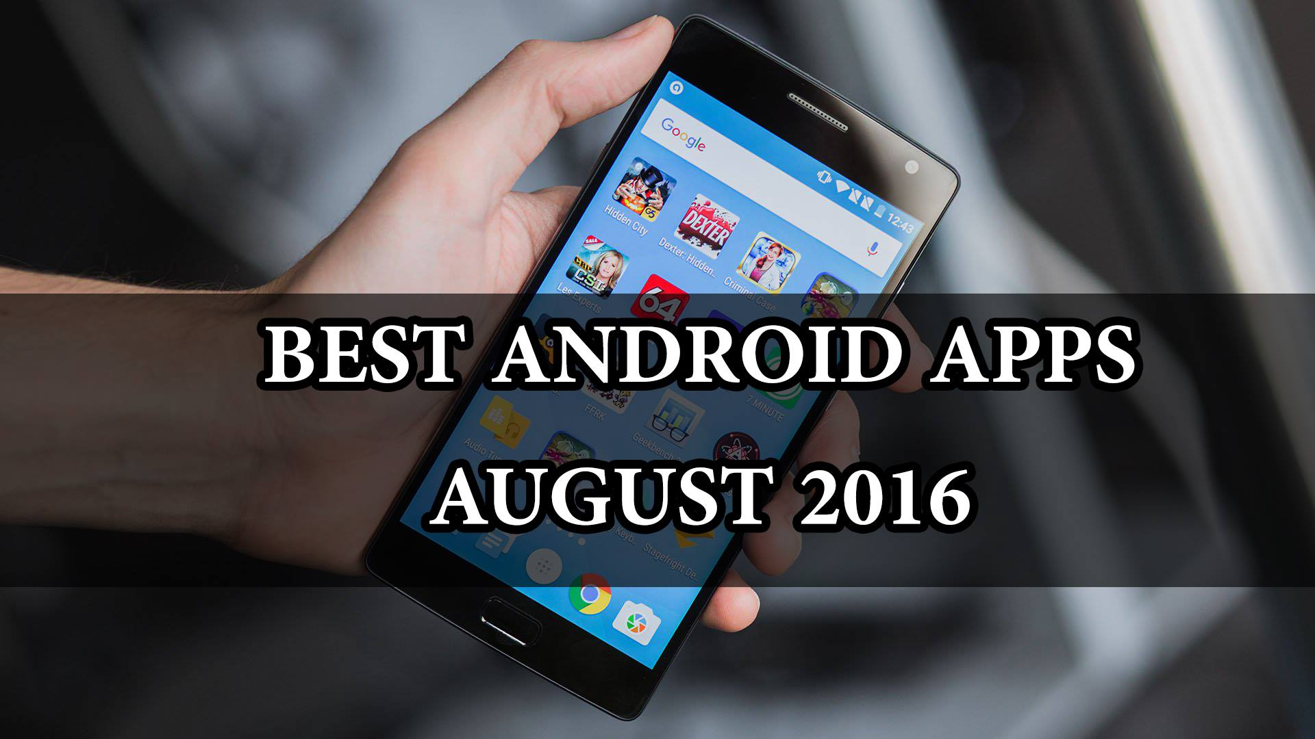 Best August 2016 Android apps