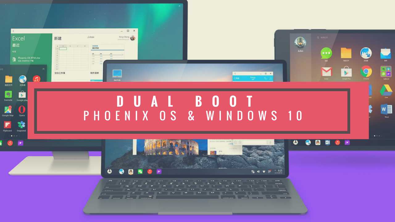 Dual Boot Phoenix OS Android 7.1.1 & Windows 10