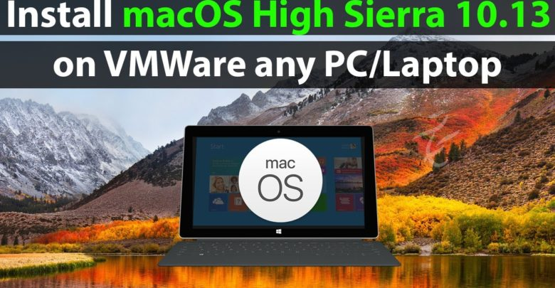 How To Install Mac OS High Sierra 10.13.5 VMware Workstation 12 and 14 Windows 10